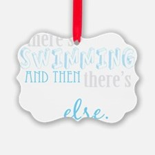 swimming then eleverything else_d Ornament