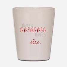 baseball then eleverything else_dark Shot Glass