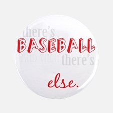 "baseball then eleverything else_dark 3.5"" Button"
