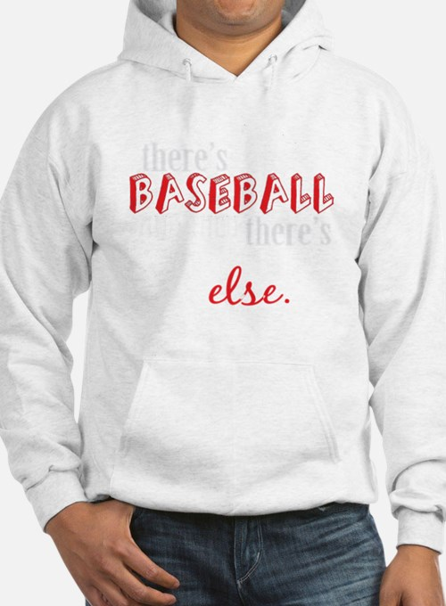 baseball then eleverything else_ Hoodie
