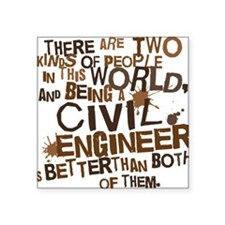 "civil_engineer_two_brown Square Sticker 3"" x 3"""
