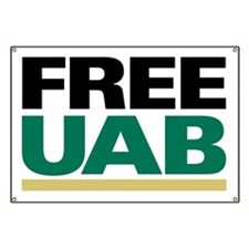 FREE UAB NOW! YARD Sign Banner