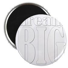 DreamBig-dark Magnet