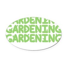 Gardening Oval Car Magnet