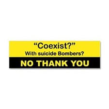 COEXIST WITH SUICIDE BOMBERS NO THANK YOU Car Magn