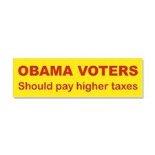 OBAMA VOTERS SHOULD PAY HIGHER TAXES.