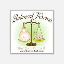 "Balanced_Karma Square Sticker 3"" x 3"""