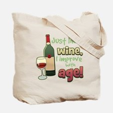 Improve With Age Tote Bag