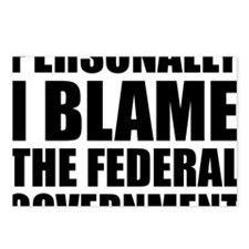 I blame government Postcards (Package of 8)
