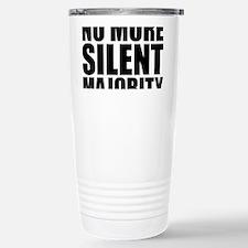 no more silent majority Stainless Steel Travel Mug
