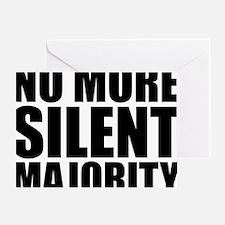 no more silent majority Greeting Card