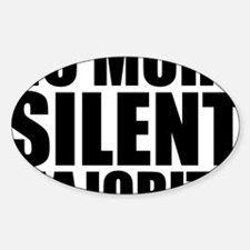 no more silent majority Decal