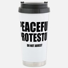 peaceful protestor Do not arres Stainless Steel Tr