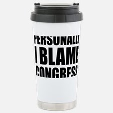Personally I Blame congress Stainless Steel Travel
