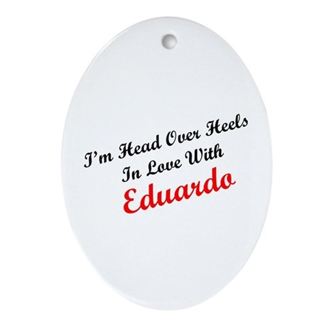 In Love with Eduardo Oval Ornament