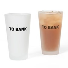 Say no to bank fees reverse Drinking Glass
