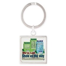 were lost show us the way copy Square Keychain