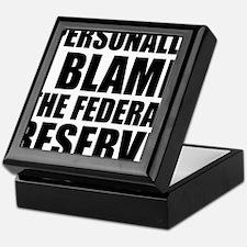 I blame Fed Reserve Keepsake Box