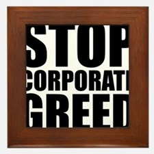 Stop Corp Greed Framed Tile