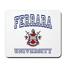FERRARA University Mousepad
