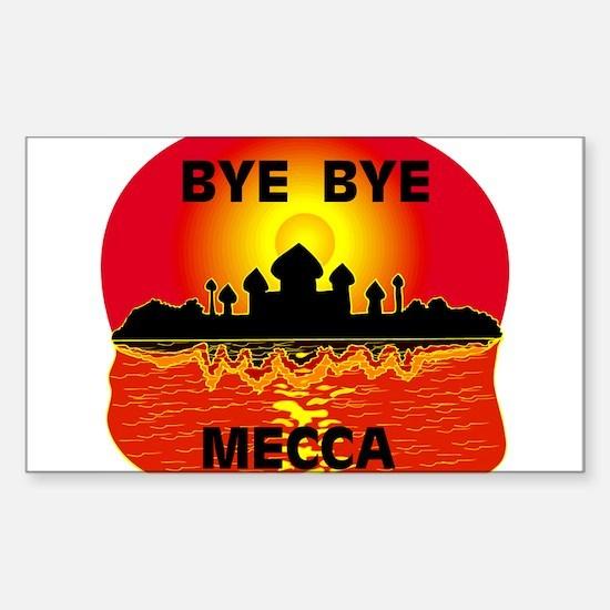 BYE BYE MECCA Rectangle Decal