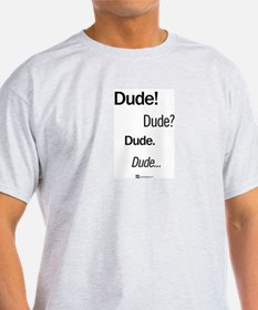Dude Conversation - T-Shirt