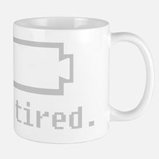 Tired-Single Mug