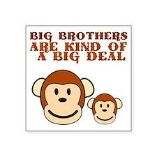 """bigbrothersarekindBIGDEAL Square Sticker 3"""" x 3"""""""