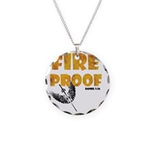 fire-proof1 Necklace