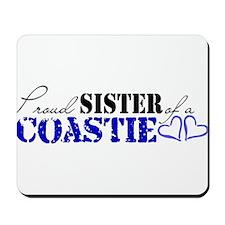 Proud Sister of a Coastie Mousepad