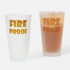fire-proof-for-darks Drinking Glass