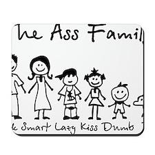 ass family Mousepad