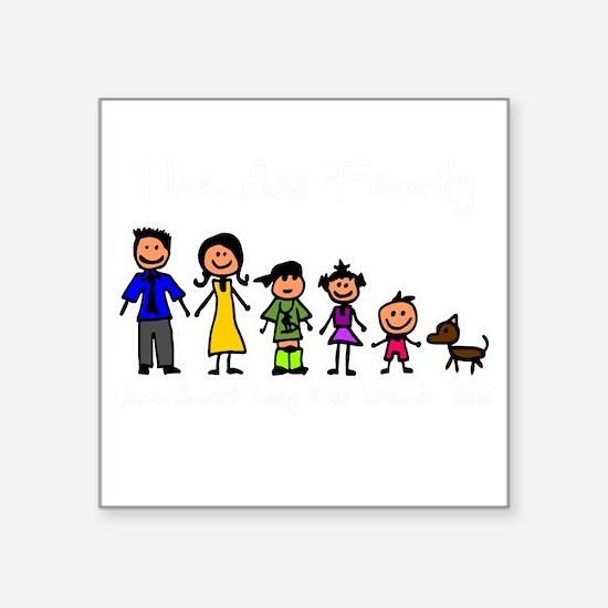 "ass family Square Sticker 3"" x 3"""