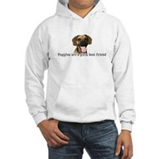 Puggles are a girls best frie Hoodie