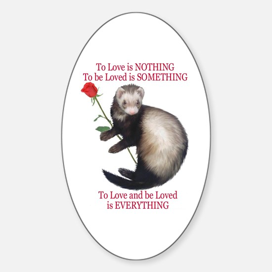 To Love is NOTHING Oval Decal
