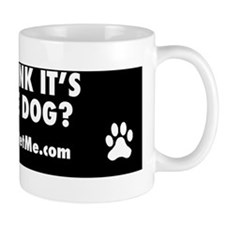 Sill think its a guide dog? Mug