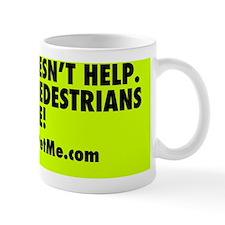 HONKING DOESNT HELP / KEEP BLIND PEDEST Mug