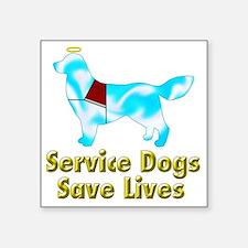 "Service Dogs Save Lives Square Sticker 3"" x 3"""