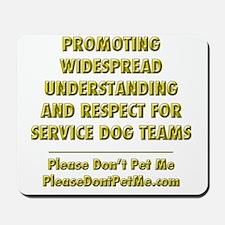Please Dont Pet Me Mission Statement Mousepad