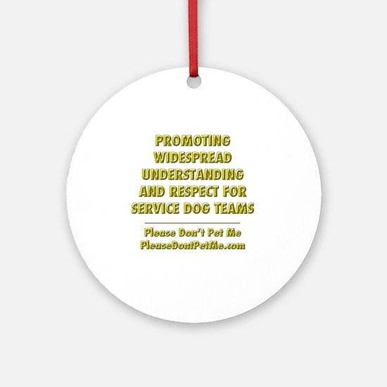 Please Dont Pet Me Mission Statemen Round Ornament
