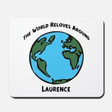 Revolves around Laurence Mousepad