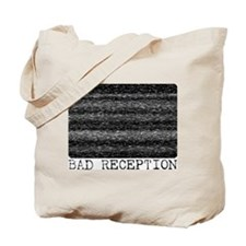 BAD RECEPTION Tote Bag