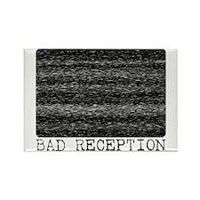 BAD RECEPTION Rectangle Magnet (10 pack)
