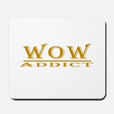 WoW Addict Mousepad