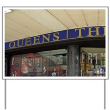 Queen's Theatre. Yard Sign