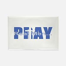 Real Men Pray - Azure Rectangle Magnet