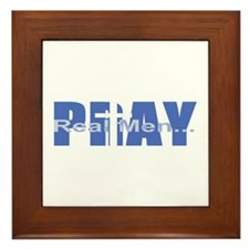 Real Men Pray - Azure Framed Tile