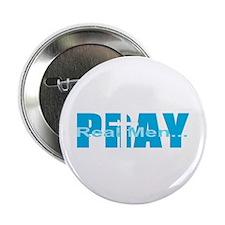 Real Men Pray - Lt Blue Button