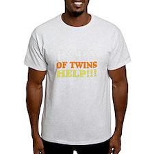 papa of twins help T-Shirt