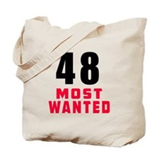 48 most wanted Tote Bag